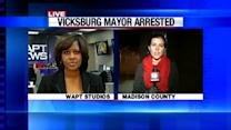 Vicksburg Mayor Arrested