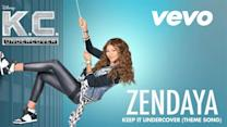 "Keep It Undercover (Theme Song From ""K.C. Undercover""/Audio Only)"