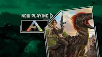 ARK: Survival Evolved - Now Playing