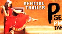 P Se PM Tak Official Trailer Review
