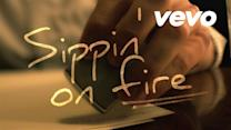 Sippin' On Fire (Lyric Video)