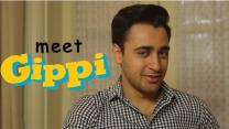 Imran Khan is confused about 'Gippi'