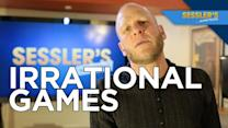 On Irrational Games and the Challenges of AAA - SESSLER'S ...SOMETHING - Sessler's ...Something