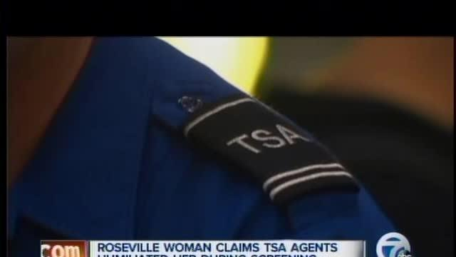 Roseville woman says TSA agents humiliated her during search