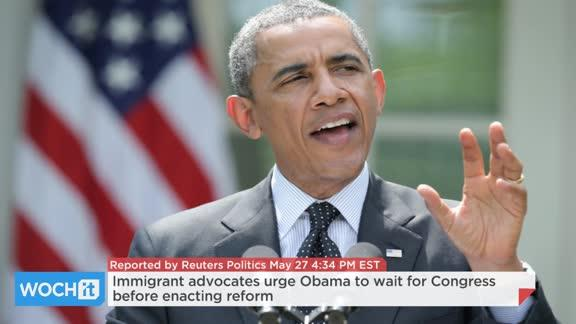Immigrant Advocates Urge Obama To Wait For Congress Before Enacting Reform