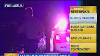 CNBC update: Illinois manhunt