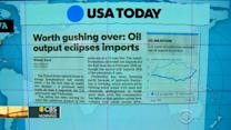 Headlines: U.S. producing more oil than it imports