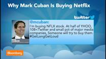 Why Mark Cuban Is Buying Netflix Stock