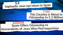 Spain offers citizenship to families of expelled Jews