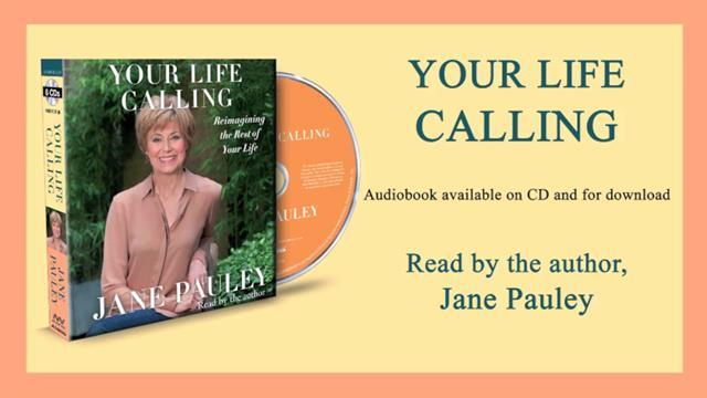 Jane Pauley on the audiobook of YOUR LIFE CALLING